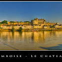 Château d'Amboise in the Loire Valley, France. Flickr:@lain G