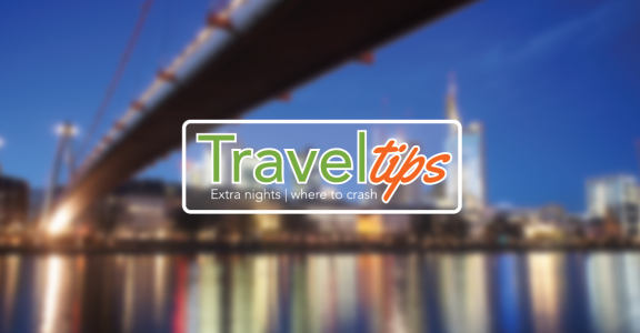 Travel Tips: Extra Nights | Where to Crash