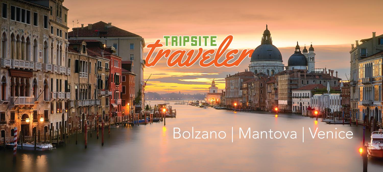 Tripsite Traveler: Cheri Emahiser - Bolzano - Mantova - Venice