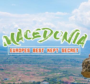 Macedonia - Europe's Best Kept Secret