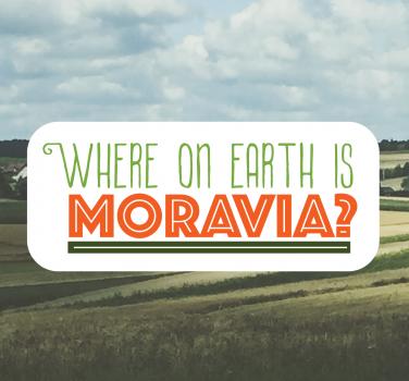 Tripsite Traveler:  Where on Earth is Moravia?