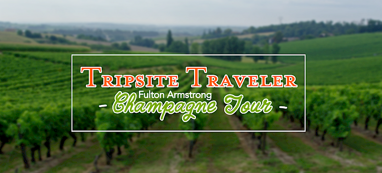 Tripsite Traveler: Champagne Tour - From Épernay to Paris