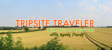 Tripsite Traveler: Bike Tour of Cotswolds with Kevin Purdy