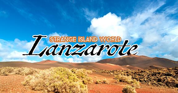 Lanzarote, strange island world
