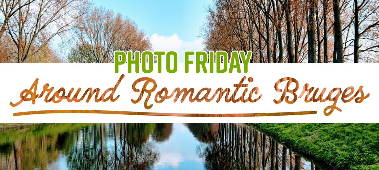 Photo Friday Around Romantic Bruges Tripsite